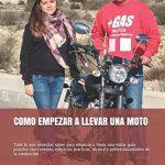 COMO EMPEZAR A LLEVAR UNA MOTO LIBRO TECNICA CONDUCCION MOTO